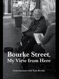 Bourke Street, My View from Here: Conversations with Tony Brooks