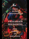 Thus Spoke Zarathustra & The Birth Of Tragedy (2In1)