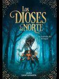 Los Dioses del Norte. La Leyenda del Bosque / The Gods of the North: The Legend of the Forest