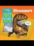National Geographic Kids Little Kids First Board Book: Dinosaurs
