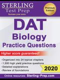 Sterling Test Prep DAT Biology Practice Questions: High Yield DAT Biology Questions
