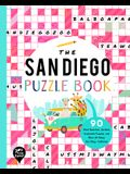 The San Diego Puzzle Book: 90 Word Searches, Jumbles, Crossword Puzzles, and More All about San Diego, California!