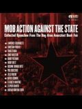 Mob Action Against the State: Collected Speeches from the Bay Area Anarchist Book Fair