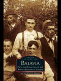 Batavia: From the Collection of the Batavia Historical Society