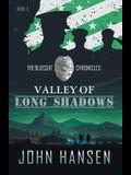 Valley of Long Shadows