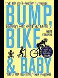Bump, Bike & Baby: Mummy's Gone Adventure Racing