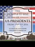 The Complete List of US Presidents from 1789 to 2016 - US History Kids Book - Children's American History