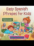 Easy Spanish Phrases for Kids - Children's Learn Spanish Books