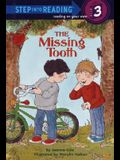 The Missing Tooth (Step into Reading)
