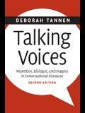 Talking Voices: Repetition, Dialogue, and Imagery in Conversational Discourse