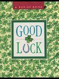 Good Luck: A Pop-Up Book (Miniature Editions Pop-ups)