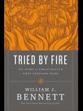 Tried by Fire Softcover