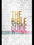 The Bible Guide: A Concise Overview of All 66 Books