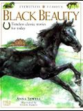 Black Beauty: Timeless Classic Stories for Today