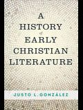 A History of Early Christian Literature
