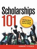 Scholarships 101: The Real-World Guide to Getting Cash for College