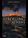 Strolling Through Athens: Fourteen Unforgettable Walks Through Europe's Oldest City