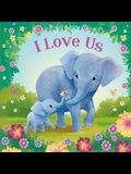 I Love Us