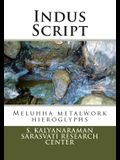 Indus Script: Meluhha Metalwork Hieroglyphs