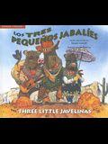 Los Tres Pequenos Jabalies/The Three Little Javelinas