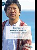The Films of Kore-Eda Hirokazu: An Elemental Cinema