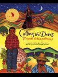 Calling the Doves / El Canto de Las Palomas