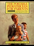 The Portable Pediatrician for Parents: A Month-by-Month Guide to Your Child's Physical and Behavioral Development From Birth to Age Five