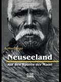Neuseeland - Auf Den Spuren Der Maori
