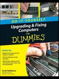 Do-It-Yourself Upgrading & Fixing Computer for Dummies