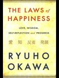 The Laws of Happiness: Love, Wisdom, Self-Reflection and Progress