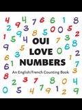 Oui Love Numbers: An English/French Bilingual Counting Book
