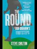 The Round: In Bob Graham's Footsteps