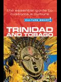 Culture Smart! Trinidad and Tobago: The Essential Guide to Customs & Culture