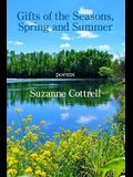 Gifts of the Seasons, Spring and Summer