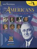 Holt McDougal the Americans: Student Edition Reconstruction to the 21st Century 2013