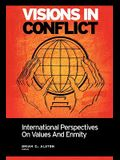 Visions in Conflict: International Perspectives on Values and Enmity
