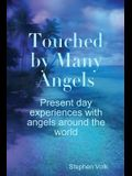 Touched by Many Angels