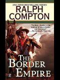 The Border Empire