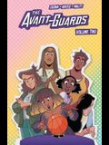 The Avant-Guards Vol. 2, Volume 2