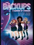 The Backups: A Summer of Stardom