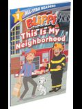 Blippi: This Is My Neighborhood: All-Star Reader Level 1