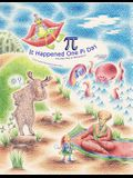It Happened One Pi Day: The Easy Way to Memorize Pi