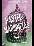 Noche de Pastel Y Marionetas / Night of Cake & Puppets