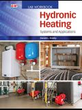 Hydronic Heating: Systems and Applications