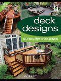 Deck Designs: Great Design Ideas from Top Deck Designers
