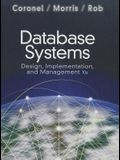 Database Systems: Design, Implementation, and Management [With Access Code]