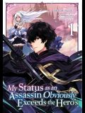 My Status as an Assassin Obviously Exceeds the Hero's (Manga) Vol. 1