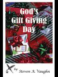 God's Gift Giving Day