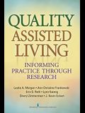 Quality Assisted Living: Informing Practice Through Research