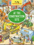 My Big Wimmelbook: At the Construction Site
